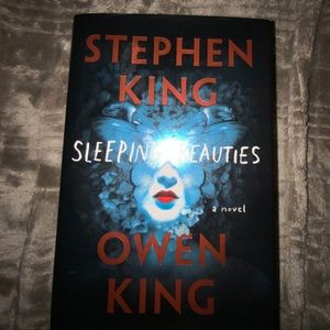 Sleeping Beauties Book by: Stephen King Owen King